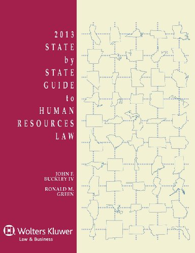 State By State Guide To Human Resources Law 2013 Edition