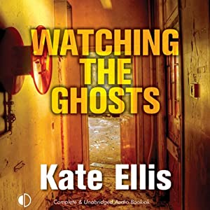Watching the Ghosts | [Kate Ellis]