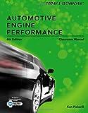 Todays Technician: Automotive Engine Performance, Classroom and Shop Manuals