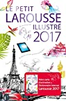 Le petit Larousse illustré 2017
