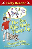 Margaret Mahy The Boy Who Made Things Up (Early Reader)