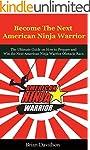 Become the next American Ninja Warrio...