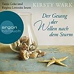 Der Gesang der Wellen nach dem Sturm | Kirsty Wark