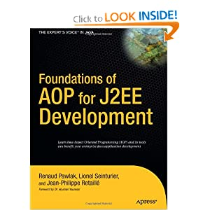 Foundations of AOP for J2EE Development Lionel Seinturier, Renaud Pawlak