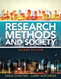 img - for By Linda Eberst Dorsten - Research Methods and Society: Foundations of Social Inquiry (2nd (2nd Edition) (2014-01-20) [Paperback] book / textbook / text book