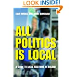 All Politics is Local: A Guide to Local Elections in Ireland