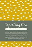 Expecting You: A Keepsake Pregnancy Journal