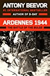Ardennes 1944 The Battle of the Bulge