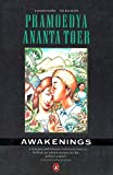Awakenings (This Earth Of Mankind; Child Of All Nations) (0140134204) by Toer, Pramoedya Ananta