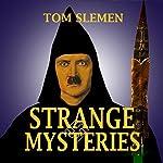Strange Mysteries | Tom Slemen