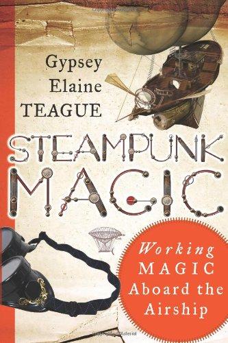 Steampunk Magic: Working Magic Aboard the Airship (Scottish History Society 6th)