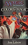 The Colors of Magic: A Magic: The Gathering Anthology