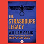 The Strasbourg Legacy  | William Craig