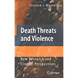 Death Threats and Violence: New Research and Clinical Perspectives price comparison at Flipkart, Amazon, Crossword, Uread, Bookadda, Landmark, Homeshop18