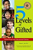 Image of 5 Levels of Gifted: School Issues and Educational Options