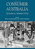 img - for Consumer Australia: Historical Perspectives book / textbook / text book