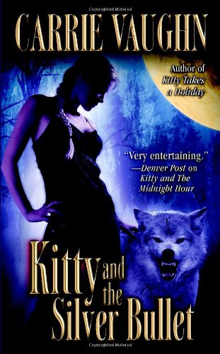 Image of Kitty and the Silver Bullet (Kitty Norville)