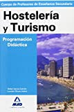 img - for Cuerpo de Profesores de Ense anza Secundaria. Hosteler a y Turismo. Programaci n Did ctica (Spanish Edition) book / textbook / text book