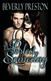 The Perfect Someday (The Mathews Family Book 3)