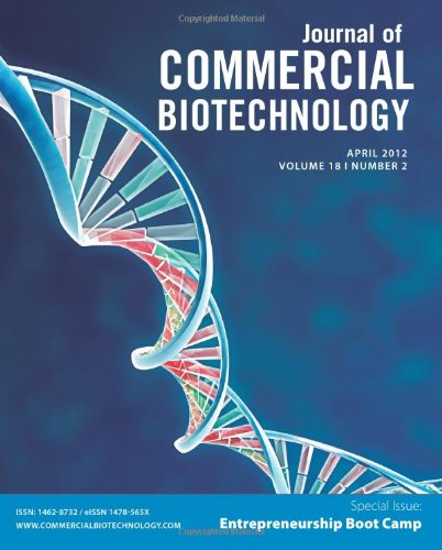 Biotechnology Entrepreneurship Bootcamp: Journal of Commercial Biotechnology Special Issue