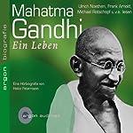 Mahatma Gandhi. Ein Leben | Heiko Petermann