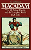 img - for MacAdam: The McAdam Family & the Turnpike Roads, 1798-1861 by William Joseph Reader (1980-05-19) book / textbook / text book