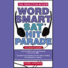 Word Smart SAT Hit Parade Audiobook by The Princeton Review