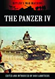 The Panzer IV: The Workhorse of the Panzerwaffe