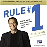 Rule #1: The Simple Strategy for Successful Investing in Only 15 Minutes a Week! | Phil Town