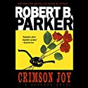 Crimson Joy: A Spenser Novel Audiobook by Robert B. Parker Narrated by Michael Prichard