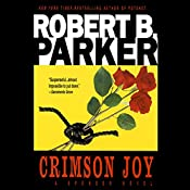 Crimson Joy: Spenser, Book 15 | Robert B. Parker