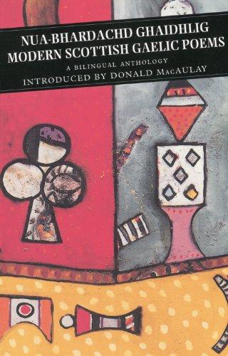 Nua-Bhardachd Gaidhlig/Modern Scottish Gaelic Poems: A...