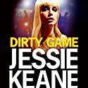 Dirty Game Hörbuch von Jessie Keane Gesprochen von: Karen Cass