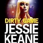 Dirty Game | Jessie Keane