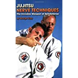 Jujitsu Nerve Techniques: The Invisible Weapon of Self-Defenseby George Kirby
