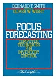 img - for Focus Forecasting: Computer Techniques for Inventory Control book / textbook / text book