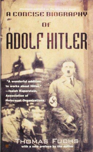 A Concise Biography of Adolf Hitler