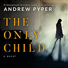 The Only Child Audiobook by Andrew Pyper Narrated by Christina Delaine
