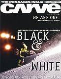 CARVE (カーブ) (スノースタイル2011年12月号増刊) [雑誌]