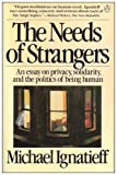 The Needs of Strangers (0140086811) by Michael Ignatieff