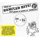 This Is Remixed Hits - Mashups