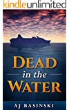 Dead in the Water (Lieutenant Morales Legal Mystery)