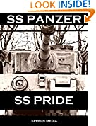 SS Panzer SS Pride (Eyewitness panzer crews) Book 1