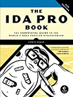 The IDA Pro Book - The Unofficial Guide to the World's Most Popular Disassembler