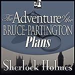 Sherlock Holmes: The Adventure of the Bruce-Partington Plans | Sir Arthur Conan Doyle