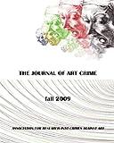 The Journal of Art Crime: Fall 2009 (Volume 2)
