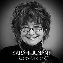 Sarah Dunant: Audible Sessions: FREE Exclusive interview Discours Auteur(s) : Elise Italiaander Narrateur(s) : Sarah Dunant