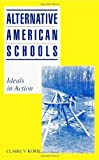 img - for Alternative American Schools: Ideals in Action by Korn, Claire V. (January 22, 1991) Paperback book / textbook / text book