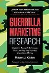 Guerrilla Marketing Research: Marketi...