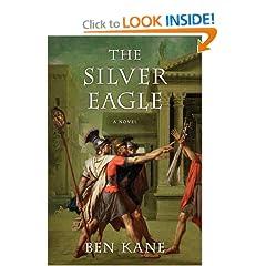 The Silver Eagle (Forgotten Legion) - Ben Kane